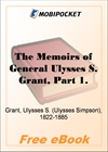 The Memoirs of General Ulysses S. Grant, Part 1 for MobiPocket Reader