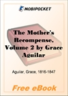 The Mother's Recompense, Volume 2 A Sequel to Home Influence for MobiPocket Reader