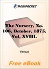 The Nursery, No. 106, October, 1875. Vol. XVIII for MobiPocket Reader