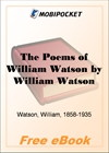 The Poems of William Watson for MobiPocket Reader