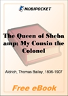 The Queen of Sheba & My Cousin the Colonel for MobiPocket Reader
