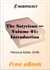The Satyricon - Volume 01: Introduction for MobiPocket Reader