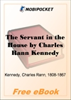 The Servant in the House for MobiPocket Reader