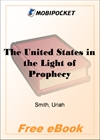 The United States in the Light of Prophecy for MobiPocket Reader