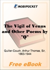 The Vigil of Venus and Other Poems by Q for MobiPocket Reader