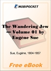 The Wandering Jew - Volume 01 for MobiPocket Reader