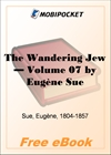 The Wandering Jew - Volume 07 for MobiPocket Reader