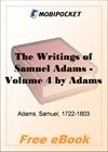 The Writings of Samuel Adams - Volume 4 for MobiPocket Reader