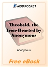 Theobald, the Iron-Hearted for MobiPocket Reader