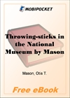 Throwing-sticks in the National Museum for MobiPocket Reader
