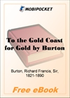 To the Gold Coast for Gold - Volume 1 for MobiPocket Reader