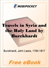 Travels in Syria and the Holy Land for MobiPocket Reader