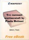 Tre racconti sentimentali for MobiPocket Reader