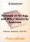 Triumph of the Egg, and Other Stories for MobiPocket Reader