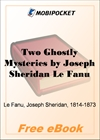 Two Ghostly Mysteries for MobiPocket Reader