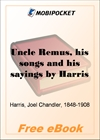 Uncle Remus, his songs and his sayings for MobiPocket Reader