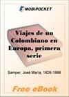 Viajes de un Colombiano en Europa, primera serie for MobiPocket Reader