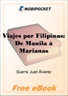 Viajes por Filipinas: De Manila a Marianas for MobiPocket Reader