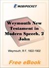 Weymouth New Testament in Modern Speech, 2 John for MobiPocket Reader