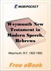 Weymouth New Testament in Modern Speech, Hebrews for MobiPocket Reader