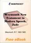 Weymouth New Testament in Modern Speech, Jude for MobiPocket Reader