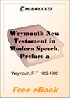 Weymouth New Testament in Modern Speech, Preface and Introductions for MobiPocket Reader