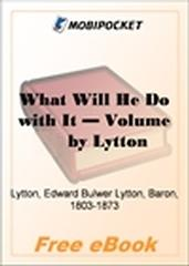 What Will He Do with It, Volume 1 for MobiPocket Reader