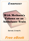 With Methuen's Column on an Ambulance Train for MobiPocket Reader