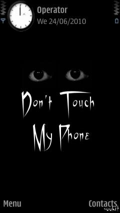 Dont Tuch My Phone