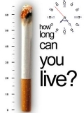 How Long Can You Live?..