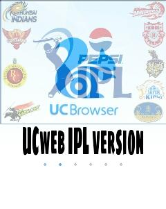 IPL Special UCbrowser