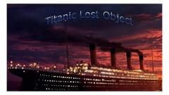 Titanic Lost Object