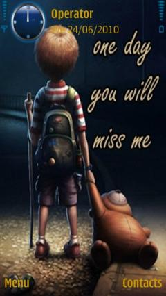 You Will Miss Me
